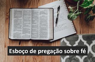 Esboço de pregação sobre fé