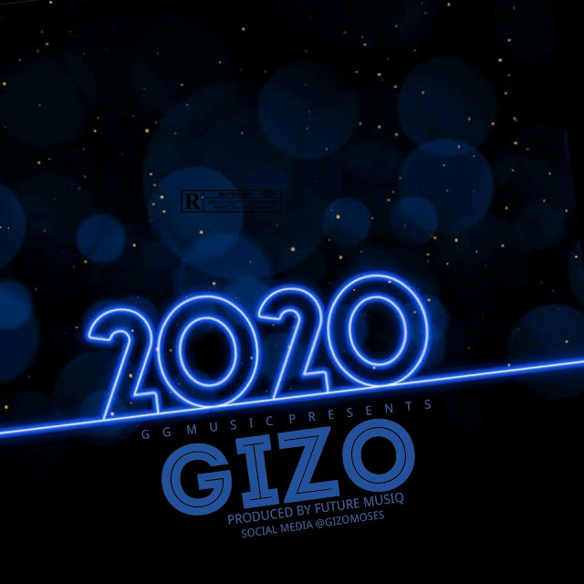 "Artist ""Gizo"" To Step into 2020 in Style With New Single ""2020"""