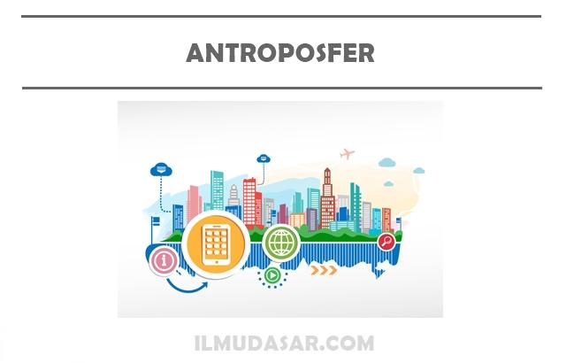 Pengertian Antroposfer, Konsep Antroposfer, Aspek Kependudukan
