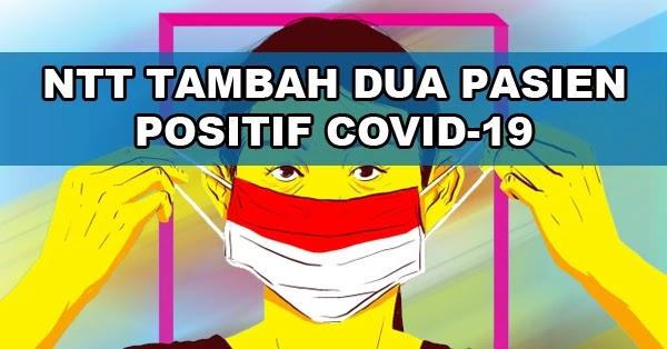 NTT Bisa Tambah 2 Kasus Positif Virus Corona