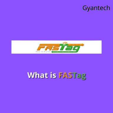 What is FASTag | Fullform of FASTag IN HINDI