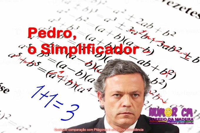 Pedro, o simplificador.