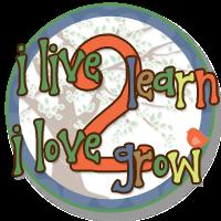 ilive2learn ilove2grow