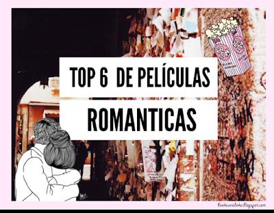 Top 6 de películas romanticas
