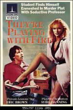 They're Playing with Fire 1984