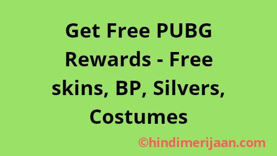 Get Free PUBG Rewards - Free skins, BP, Silvers, Costumes