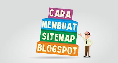 Cara Membuat Sitemap Blogspot