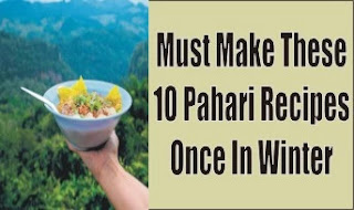 Must Make These 10 Pahari Recipes Once In Winter