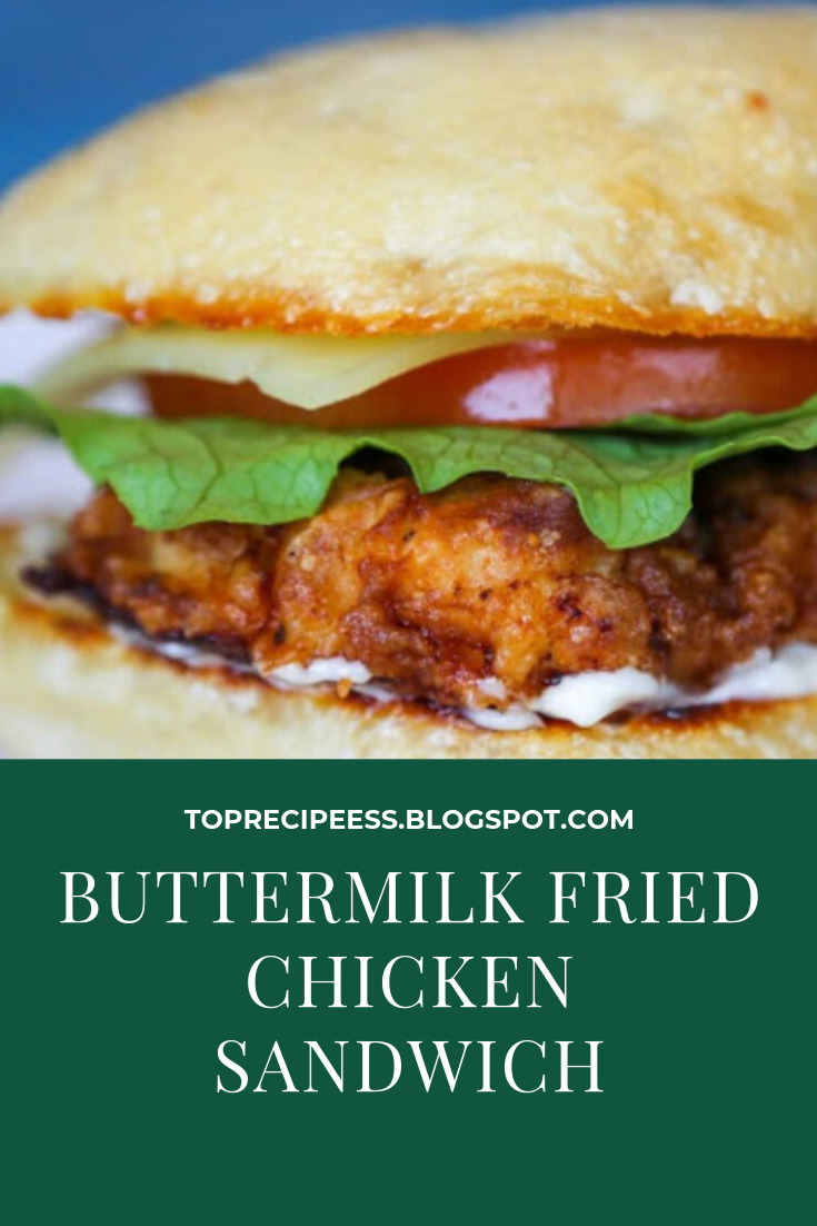 Buttermilk Fried Chicken Sandwich #masonjar #healthy #recipes #greatist #vegetarian #breakfast #brunch  #legumes #chicken #casseroles #tortilla #homemade #popularrcipes #poultry #delicious #pastafoodrecipes  #Easy #Spices #ChopSuey #Soup #Classic #gingerbread #ginger #cake #classic #baking #dessert #recipes #christmas #dessertrecipes #Vegetarian #Food #Fish #Dessert #Lunch #Dinner #SnackRecipes #BeefRecipes #DrinkRecipes #CookbookRecipesEasy #HealthyRecipes #AllRecipes #ChickenRecipes #CookiesRecipes