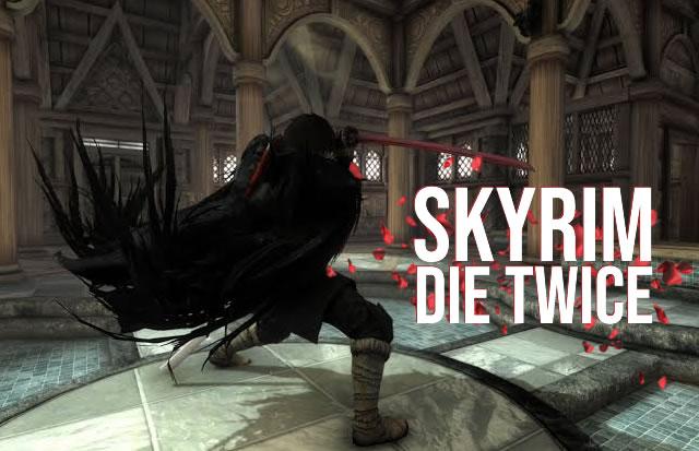 Skyrim Die Twice   O combate de Sekiro no universo de Dovahkiin