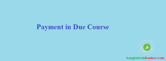 Short Notes for DAIBB-Management of Financial Institution: Payment in Due Course