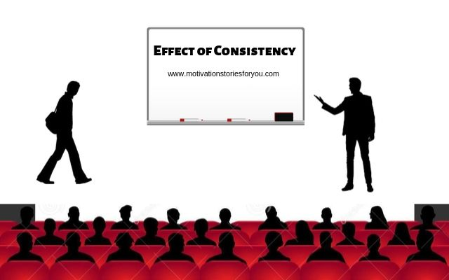 Effect of Consistency । Motivational story