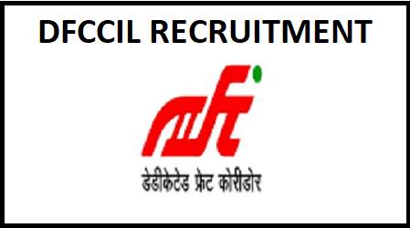 DFCCIL Manager, Executive Recruitment 2020