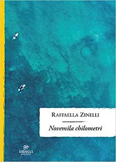 Novemila Chilometri di Raffaella Zinelli