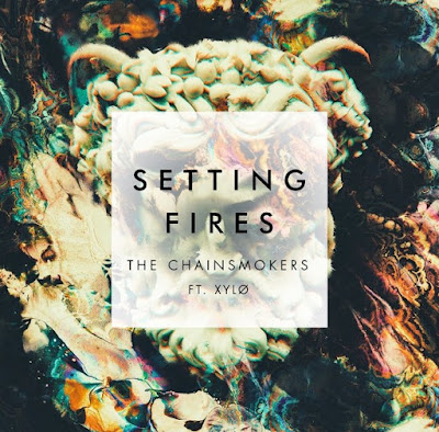 Lirik Lagu The Chainsmokers - Setting Fires