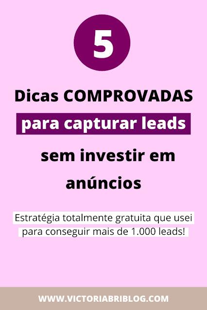 Como capturar leads grátis sem investir