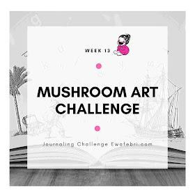 Mushroom art challenge