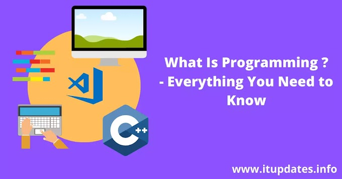 What Is Programming - Everything You Need to Know