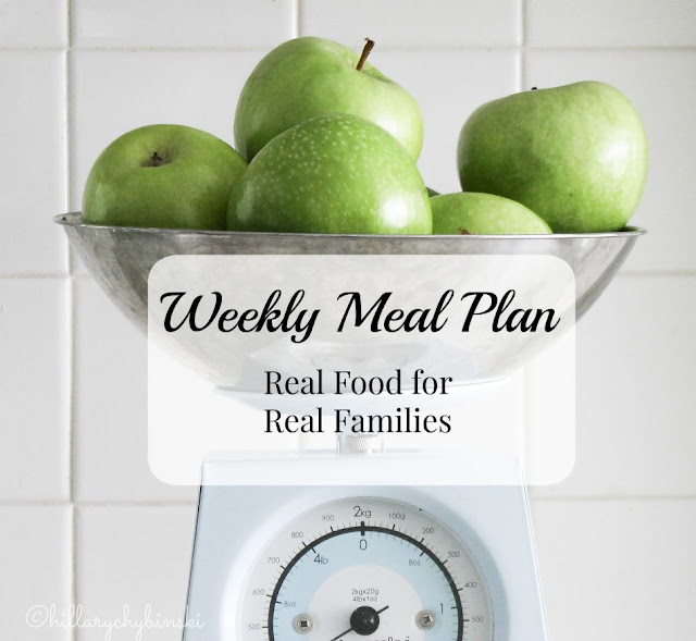 Real Food for Real Families Weekly Meal Plan