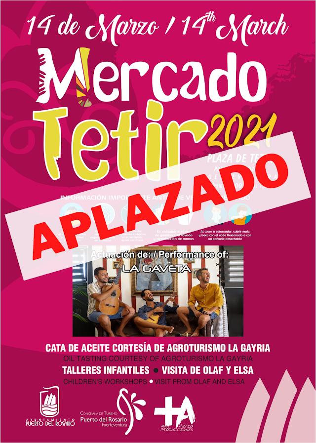 Fuerteventura.- Cancelado el Mercado de Tetir  del 14 de Marzo debido a las restricciones de nivel 2 de alerta epidemiológica en la isla