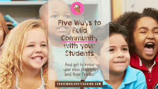 https://www.teachingideasforthosewholoveteaching.com/2014/07/five-great-ways-to-build-community-and.html