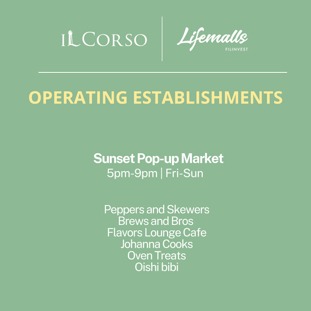 IL Corso Food Yard Operating Hours Sunset Pop-up Market Etc