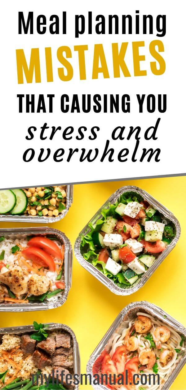 Meal Planning Mistakes that are causing you more stress and overwhelm