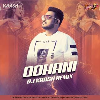 Odhani (Remix) - DJ Kaash [NewDjsWorld.Com]