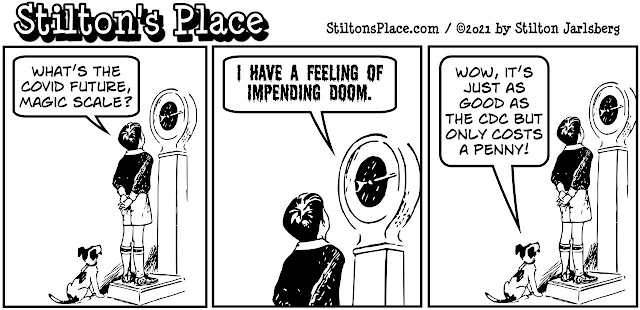 stilton's place, stilton, political, humor, conservative, cartoons, jokes, hope n' change, covid, pandemic, cdc, magic scale, impending doom