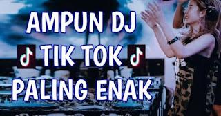 Koleksi Lagu Tik Tok Ampun Dj mp3 Original Terbaru 2018 - Laguenak.com