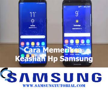 Cara Memeriksa Keaslian Hp Samsung