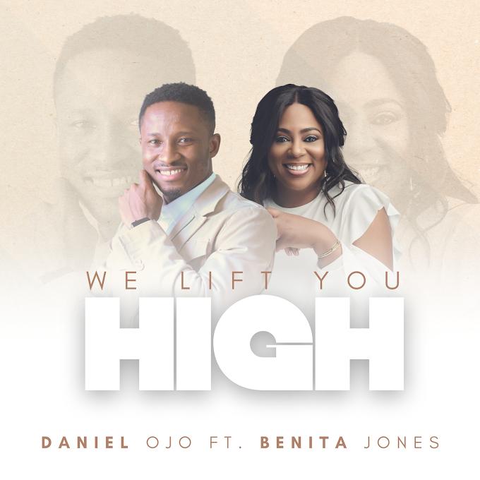 Music: We Lift You High - Daniel Ojo