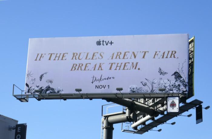 If rules arent fair break them Dickinson Apple TV billboard