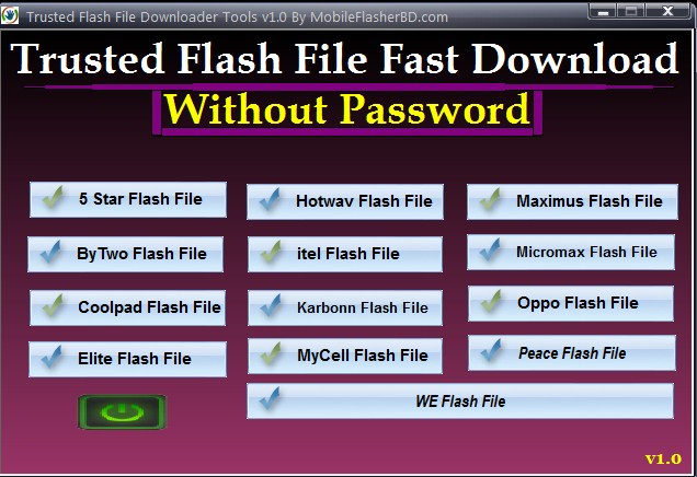 Trusted Flash File Downloader Tools v1.0 Latest Update By JonakiTelecoM