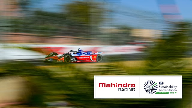 MAHINDRA RACING BECOMES THE FIRST TEAM TO BE CERTIFIED THREE-STAR EXCELLENCE IN SUSTAINABILITY BY THE FIA