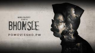 Bhonsle (2020) Hindi BluRay 480p & 720p GDrive Download   400 MB & 700 MB