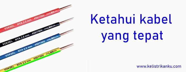 cara memilih kabel instalasi listrik rumah dengan menghitung kapasitas penampang kabelnya