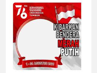 Bingkai Twibbon Kibarkan Bendera Merah Putih 1-31 Agustus 2021