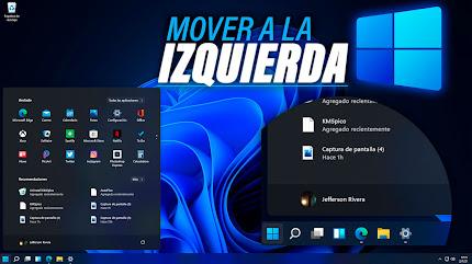 Mover MENU DE INICIO a la IZQUIERDA Windows 11