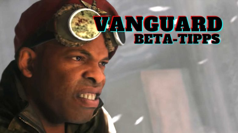 3 tips to get the most out of the CoD Vanguard beta now