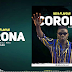 Download Audio : Beka Flavour - CORONA