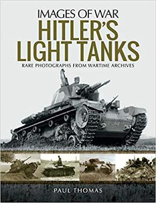 Hitler's Light Tanks: Rare Photographs from Wartime Archives