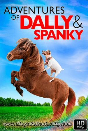 Las Aventuras De Dally Y Spanky [1080p] [Latino-Ingles] [MEGA]