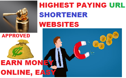 Best highest paying Url Shorteners to earn money online in