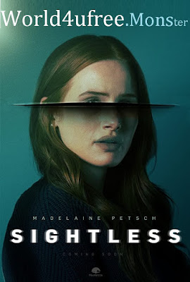 Sightless (2020) Dual Audio 720p | 480p HDRip ESub x264 [Hindi 5.1ch – Eng 5.1ch] 800Mb | 300Mb