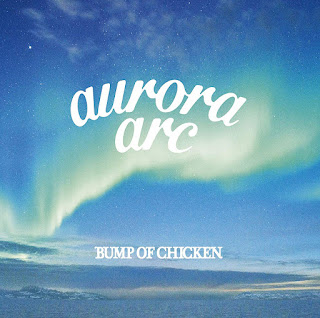 [Album] BUMP OF CHICKEN – aurora arc [MP3/320K/ZIP]