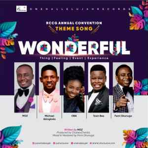 Music: One Halleluyah Records – Wonderful ft MOZ, Femi Okunuga, Tosin Bee, Oba & Michael Akingbala
