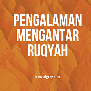 Pengalaman Mengantar Ruqyah