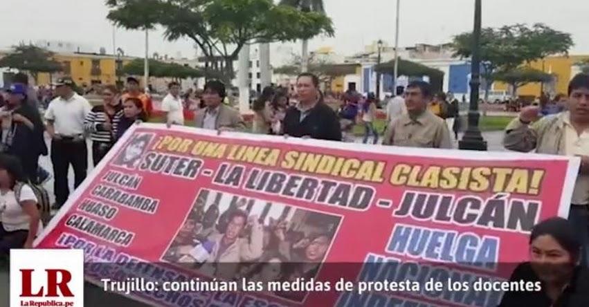Continúan las medidas de protesta de los docentes de Trujillo