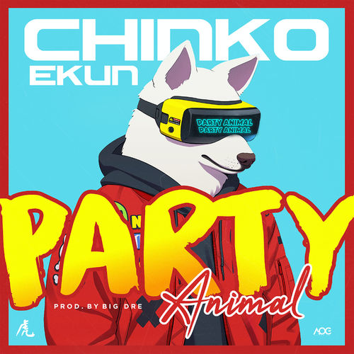 [MP3] Chinko Ekun – Party Animal